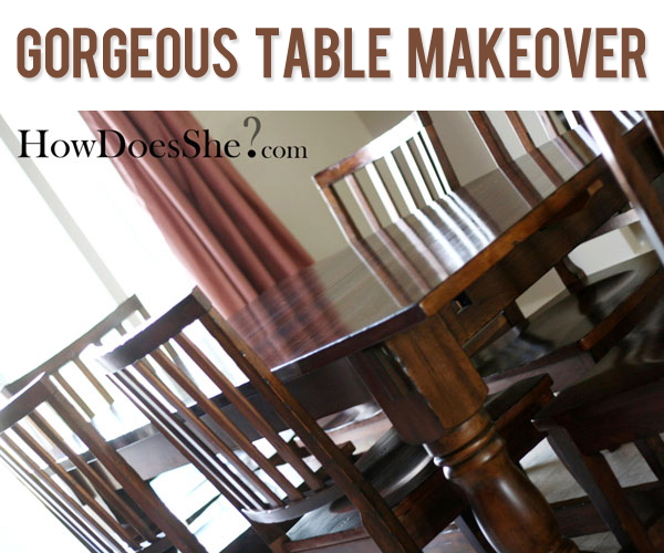 Gorgeous Table Makeover