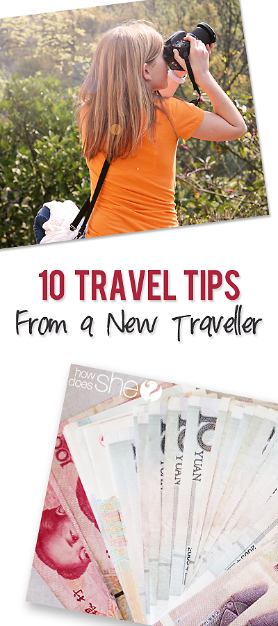 10 travel tips from a new traveller