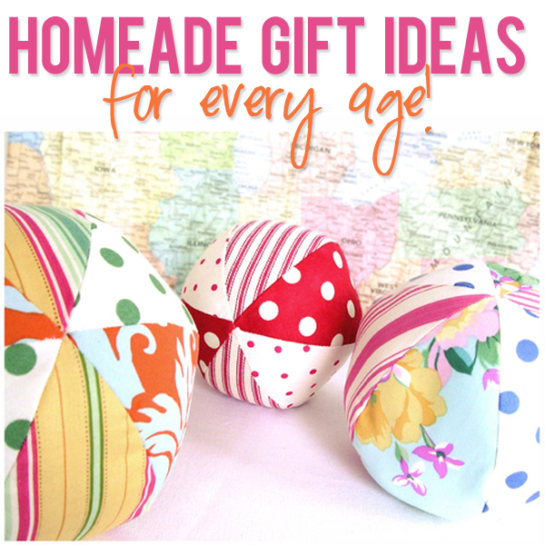 Homeade Gift Ideas for every age