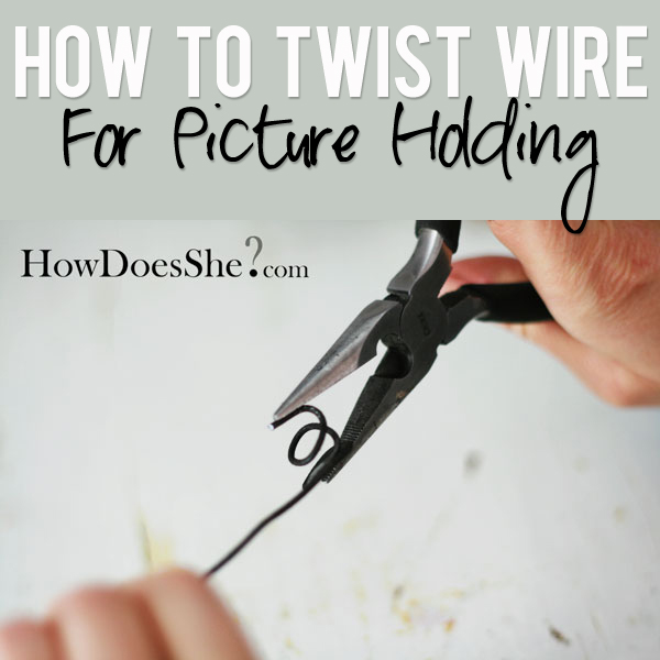 How To Twist Wire For Picture Holding