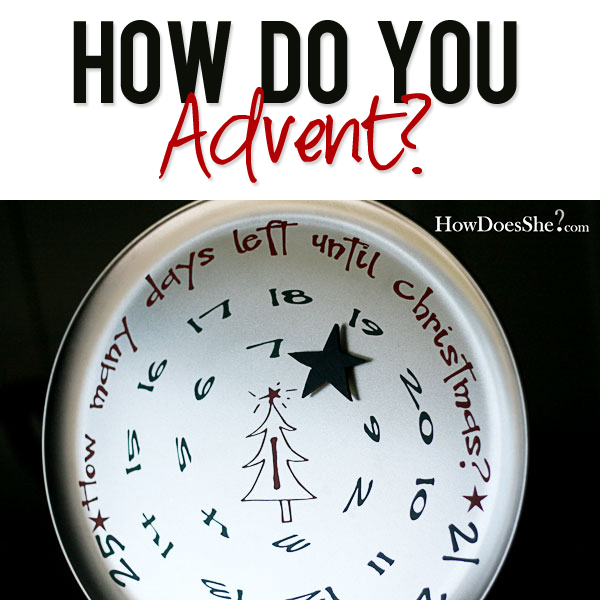 How do you Advent-