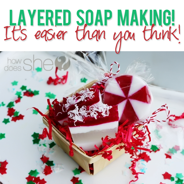 Layered Soap Making