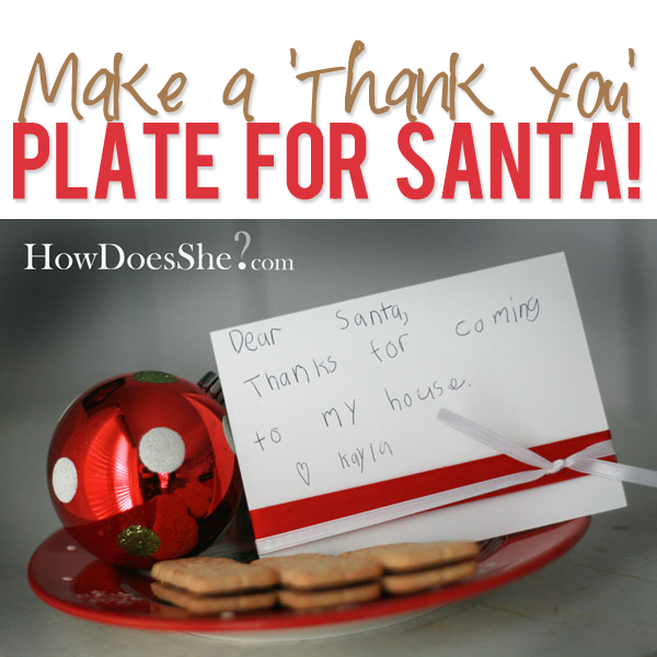 Make a 'Thank You' Plate for Santa