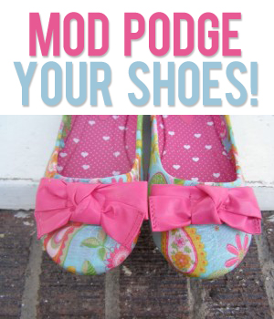Mod Podge Your Shoes