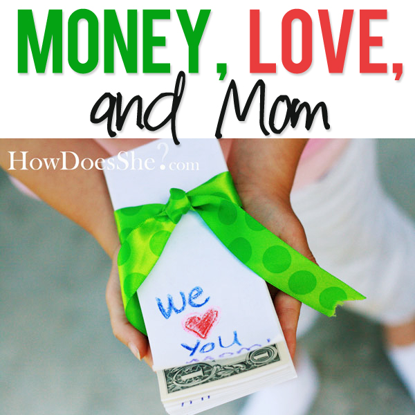 Money, Love, and Mom