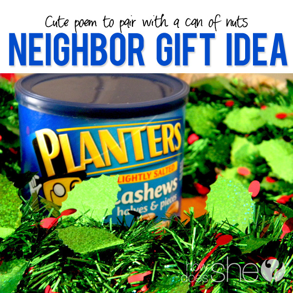Neighbor gift idea with nuts and a cute poem