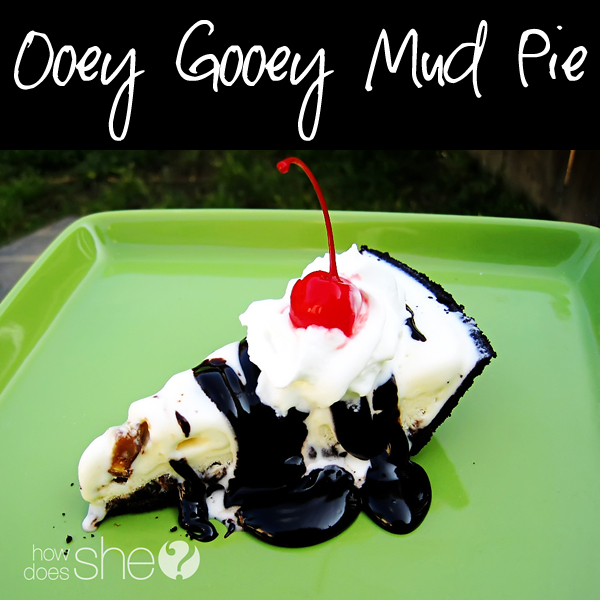 Ooey Gooey Mud Pie