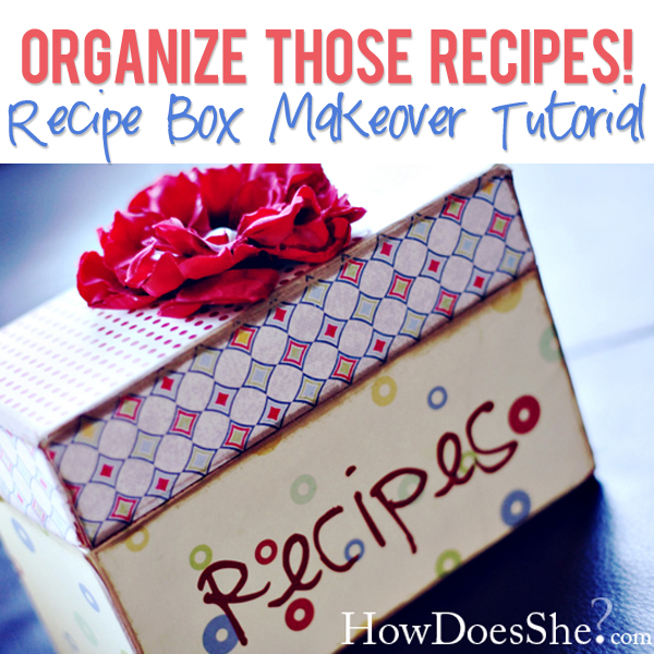 Recipe Box Makeover Tutorial