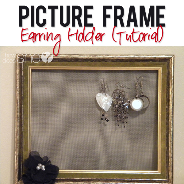 Picture Frame Earring Holder Tutorial