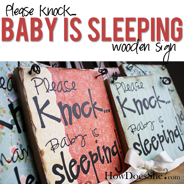 Please Knock Baby Is Sleeping Sign