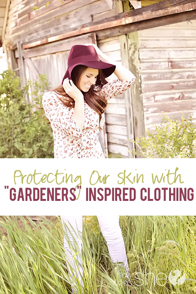 Protecting our skin with gardeners inspired clothing