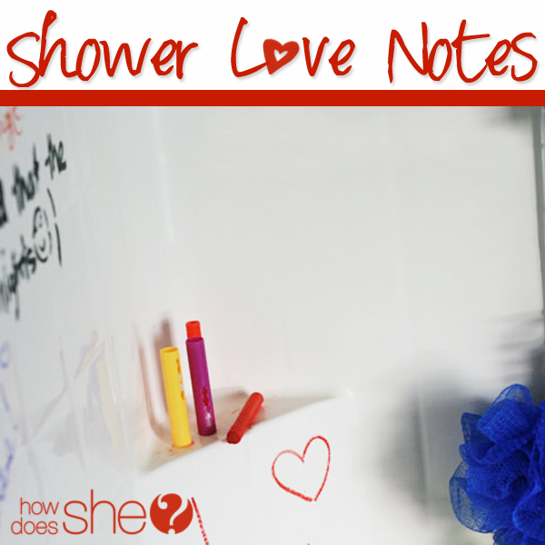 Shower love notes - a cute way to keep the romance alive! howdoesshe.com