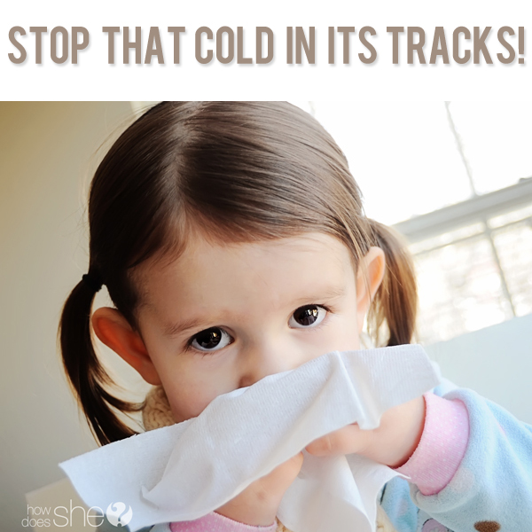 How to Stop a Cold