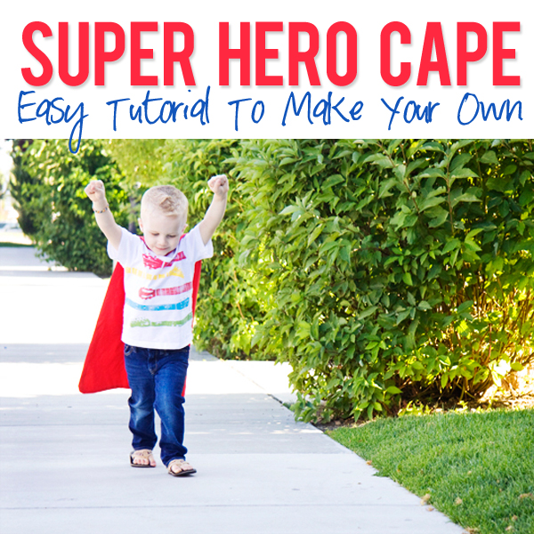 how to make a cape diy superhero cape tutorial
