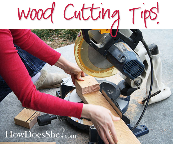 Tips For Cutting Wood