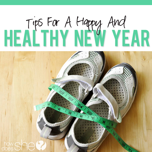 Tips for a happy and healthy new year