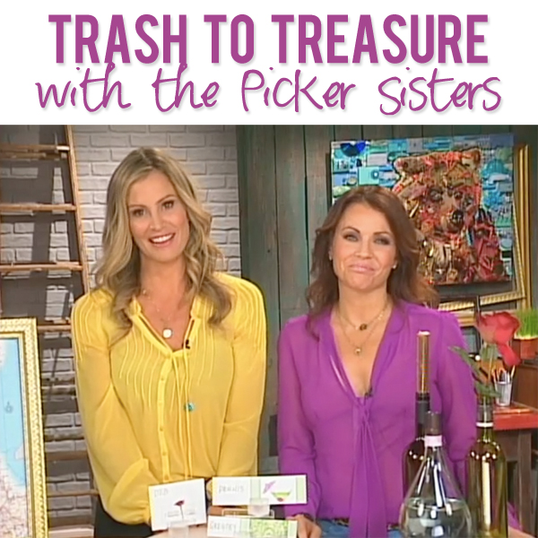 Trash to Treasure with the Picker Sisters