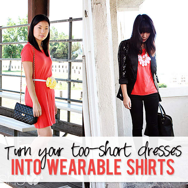 Turn your too-short dresses into wearable shirts