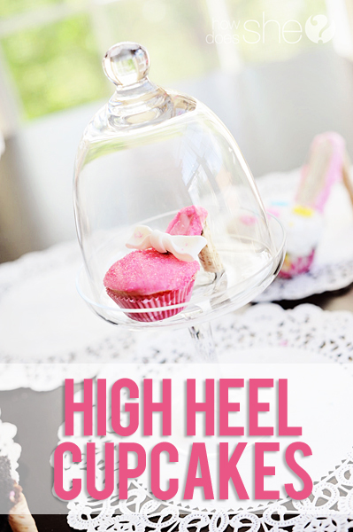 high heel cupcakes tutorial ooh la la